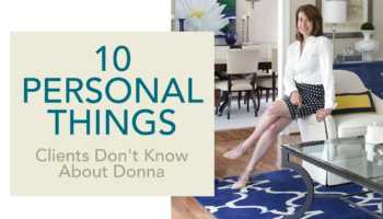 10 Personal Things Clients Don't Know About Donna