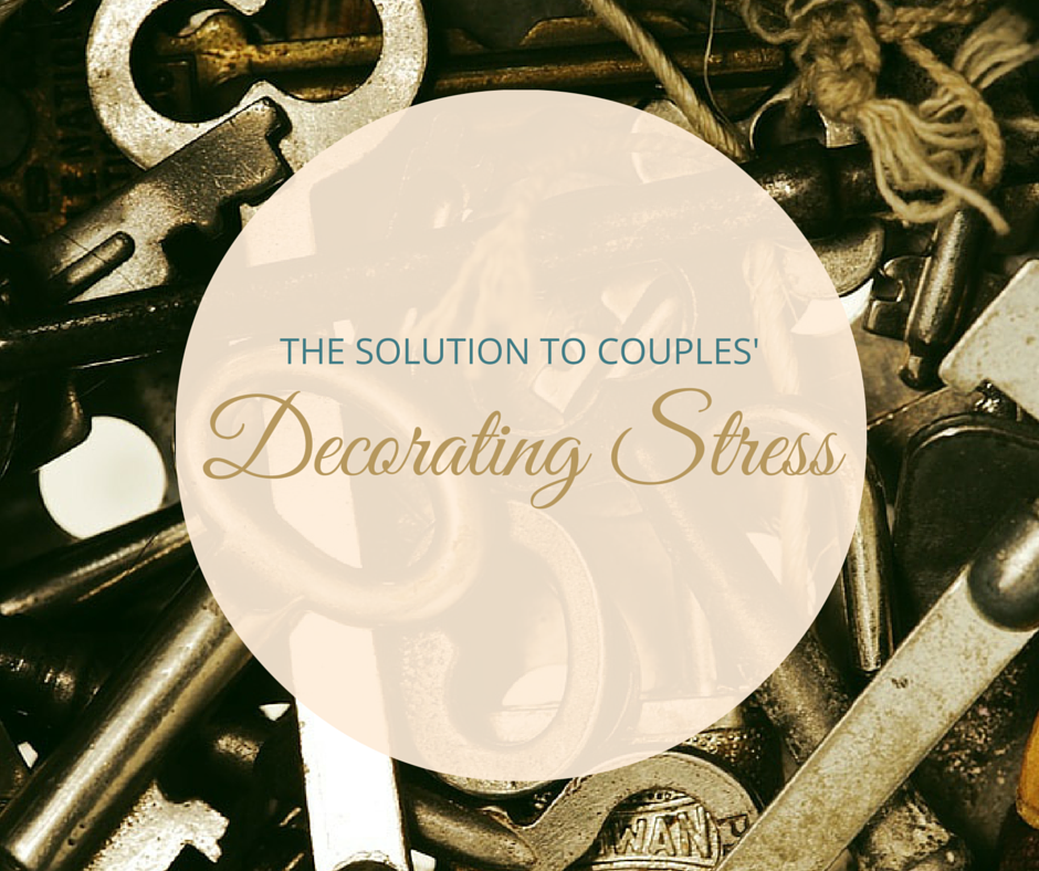 The Solution to Couples' Decorating Stress