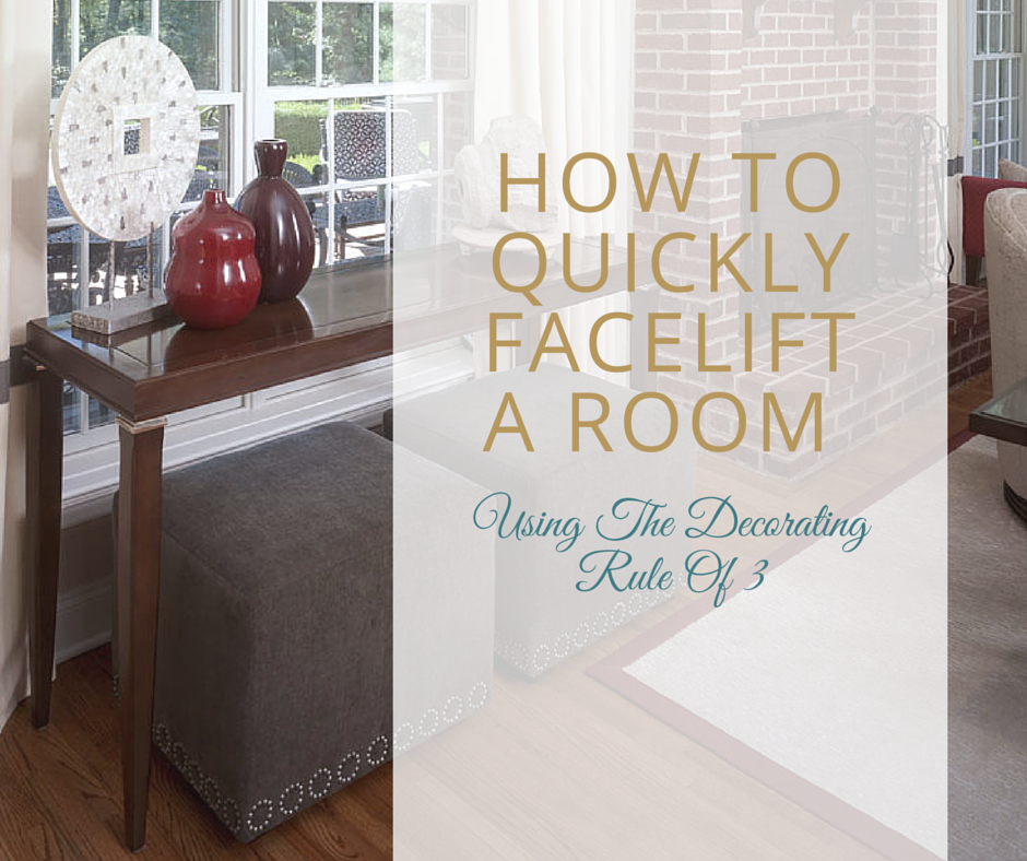 How to Quickly Facelift a Room Using The Rule of 3