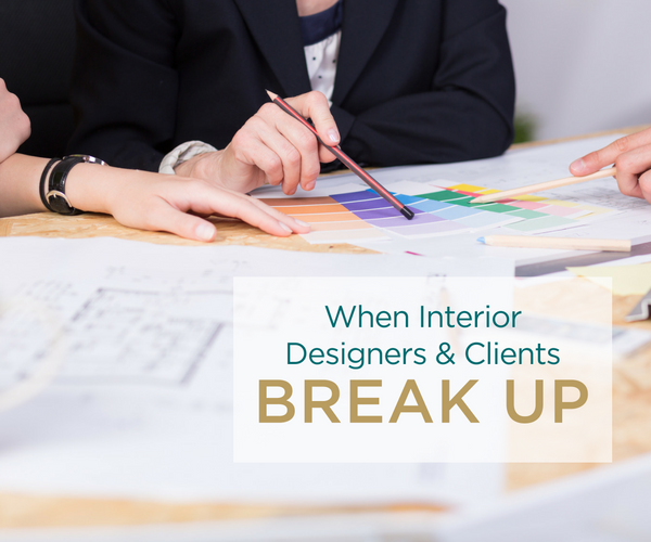 When Interior Designers And Clients Break Up