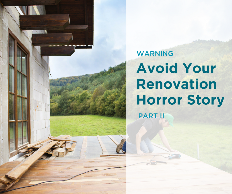 Renovation Horror Stories (Part II)